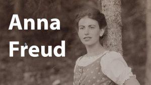 Anna Freud: Vida y Obra de la hija de Sigmund Freud