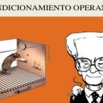 Condicionamiento Operante: Definición, Tipos, Programas y Autores
